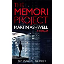 The Memori Project: A Josh Heller Thriller (Josh Heller #1)