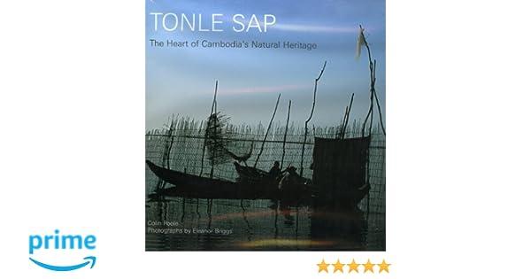 83dc60865 Tonle Sap  The Heart of Cambodia s Natural Heritage  Colin Poole   9789749863152  Amazon.com  Books