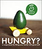 innocent hungry?: The innocent recipe book for filling your family with good stuff by Innocent ( 2012 ) Paperback