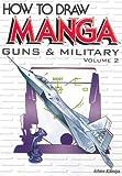 Guns and Military, Ichiro Kamiya, 4766112628