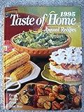 1995 Taste of Home Annual Recipes, , 0898212960