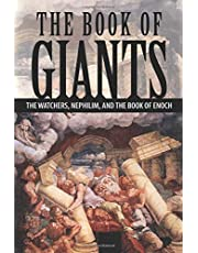 The Book of Giants: The Watchers, Nephilim, and The Book of Enoch