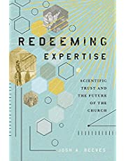 Redeeming Expertise: Scientific Trust and the Future of the Church