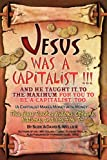 Jesus Was a Capitalist, Suzie and David S. Wells, 1609572084