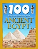 100 Things You Should Know about Ancient Egypt, Jane Walker, 1590844459