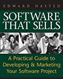 Software That Sells, Edward Hasted, 0764597833