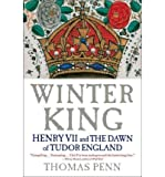 img - for Winter King: Henry VII and the Dawn of Tudor England book / textbook / text book