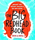 img - for The Big Redhead Book: Inside the Secret Society of Red Hair book / textbook / text book