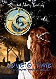 Love's Time: A Christian Time Travel Romance by  Crystal Mary Lindsey in stock, buy online here