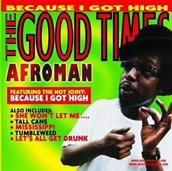Mp3 download afroman because i got high.