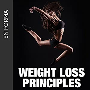 Weight Loss Principles Audiobook
