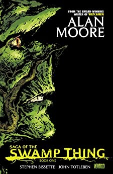 Saga of the Swamp Thing Book 1 by [Various, MOORE, ALAN]