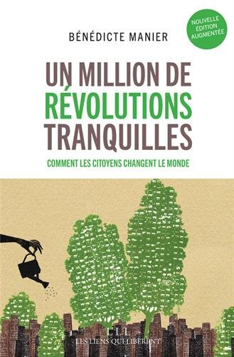 Un million de revolutions tranquilles Benedicte Manier