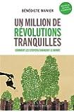 Un million de révolutions tranquilles : Comment les citoyens changent le monde
