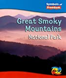 img - for Great Smoky Mountains National Park (Symbols of Freedom: National Parks) book / textbook / text book