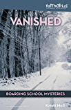 Vanished (Faithgirlz / Boarding School Mysteries)
