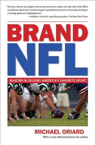 [PDF] Brand NFL: Making and Selling America's Favorite Sport Free Download | Publisher : The University of North Carolina Press | Category : Sports | ISBN 10 : 0807871567 | ISBN 13 : 9780807871560