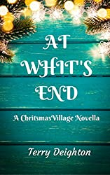 At Whit's End: A Christmas Village Novella