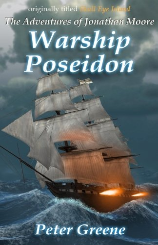 Warship Poseidon (The Adventures of Jonathan Moore) (Volume 1)