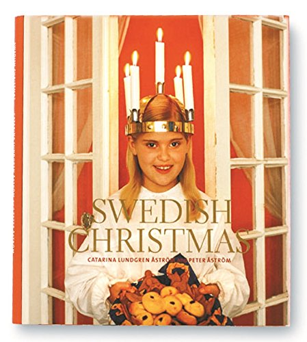 Swedish Christmas by Catarina Lundgren Astrom
