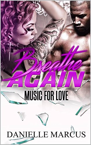 Search : Breathe Again: Music For Love (Breathless Book 2)