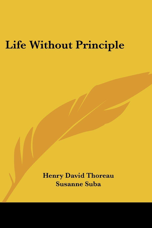 Download Life Without Principle pdf