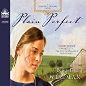 Plain Perfect: A Daughters of the Promise Novel | Beth Wiseman