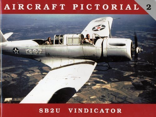 - Aircraft Pictorial No. 2 - SB2U Vindicator