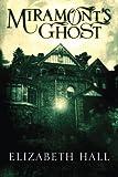 Image of Miramont's Ghost