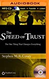 img - for The Speed of Trust: The One Thing That Changes Everything by Stephen R. Covey (2015-10-30) book / textbook / text book