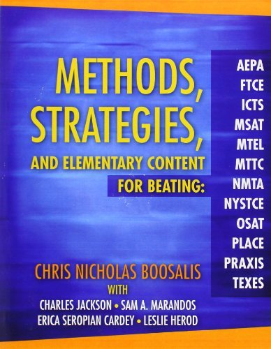 By Chris Nicholas Boosalis Methods Strategies And Elementary Content For Beating Aepa Ftce Icts Msat Mtel Mttc Nmta Ny Paperback Amazon Com Books