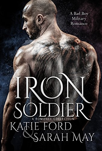 Iron Soldier : A Romance Collection