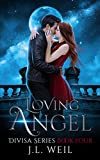 Loving Angel (Divisa Book 4)