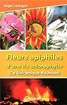 Fleurs apiphiles d'une île chlorophylle par Lavergne