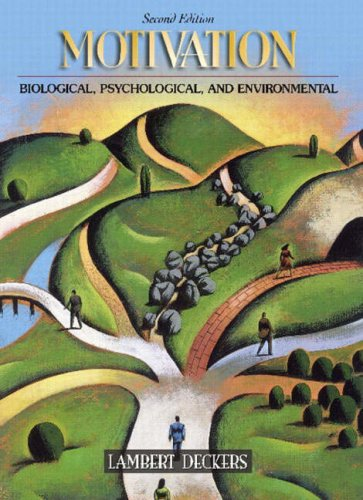 Motivation: Biological, Psychological, and Environmental (2nd Edition)