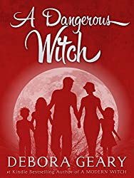 A Dangerous Witch (Witch Central Series: Book 3)