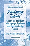 img - for Developing Talents: Careers for Individuals with Asperger Syndrome and High-functioning Autism- Updated, Expanded Edition book / textbook / text book