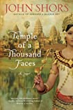 Front cover for the book Temple of a Thousand Faces by John Shors
