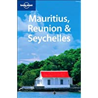 Lonely Planet Mauritius, Reunion & Seychelles 6th Ed.: 6th edition
