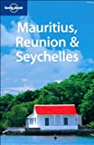 Mauritius, Réunion and Seychelles, Tom Masters and Jean-Bernard Carillet, 1741047277