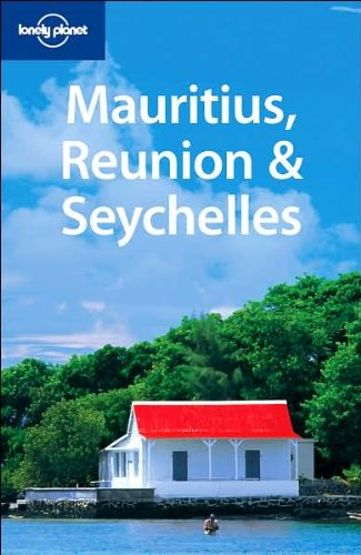 Read Online Lonely Planet Mauritius Reunion & Seychelles (Multi Country Guide) pdf epub