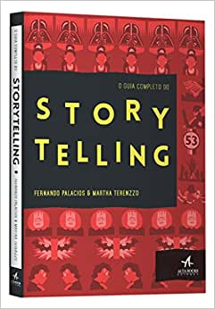 O Guia Completo do Storytelling - 9788576089872 - Livros