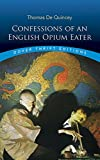 img - for Confessions of an English Opium Eater (Dover Thrift Editions) book / textbook / text book