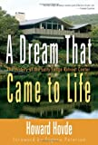 A Dream that Came to Life, Howard Hovde, 1573124877