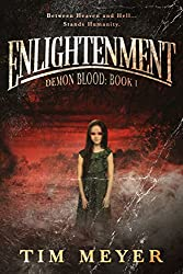 Enlightenment: A Novel of Supernatural Demon Horror (Demon Blood Book 1)