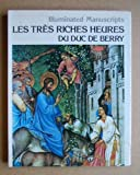 Les Tres Riches Heures du Duc de Berry, Outlet Book Company Staff and Random House Value Publishing Staff, 0517282887