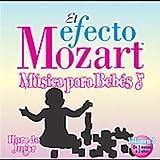 Efecto Mozart: Musica Para Bebes 3 / Various