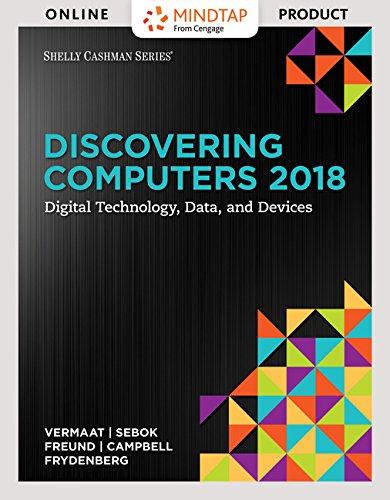 MindTap Computing for Vermaat/Sebok/Freund/Campbell/Frydenberg's Discovering Computers 2018, 1st Edition [Instant...