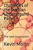 img - for Chronicles of the Martian Underground Part II: The next Incarnation book / textbook / text book