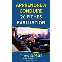 20 fiches d'évaluation pour le permis de conduire: Toutes les rubriques testées par l'examinateur ! (French Edition)
